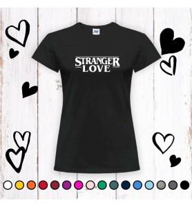 Camiseta Stranger Love Chica