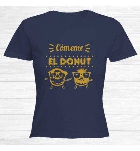 Camiseta Cómeme Donut Oro...